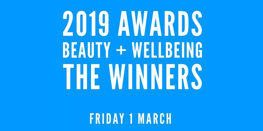 2019 BEAUTY SHORTLIST AWARDS & (NEW) WELLBEING AWARDS – THE WINNERS